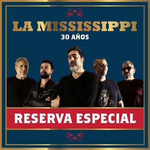 Reserva Especial - 30 Años de La Mississippi