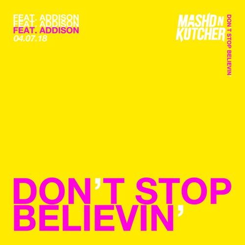 Don't Stop Believin' von Mashd N Kutcher