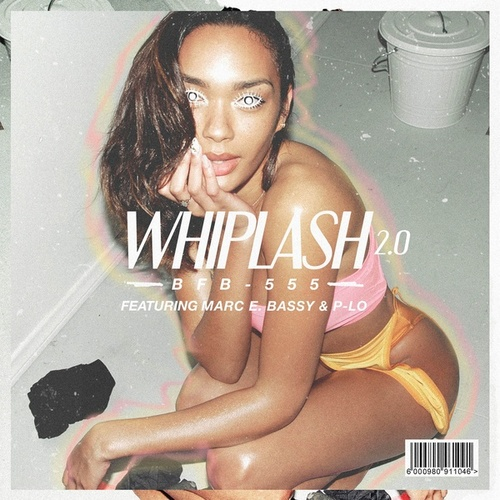 Whiplash - Remix (feat. Marc E. Bassy & P-Lo) by Bobby Brackins