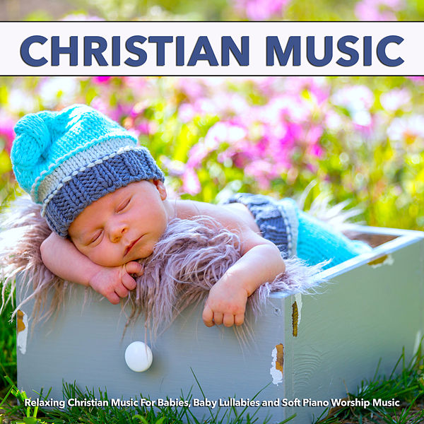 Christian Hymns by Baby Lullaby (1)