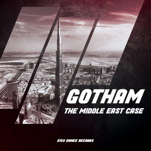 The Middle East Case de Gotham