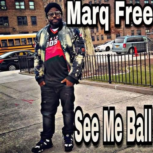 See Me Ball de Marq Free