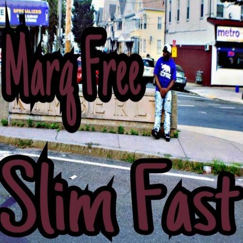 Slim Fast de Marq Free