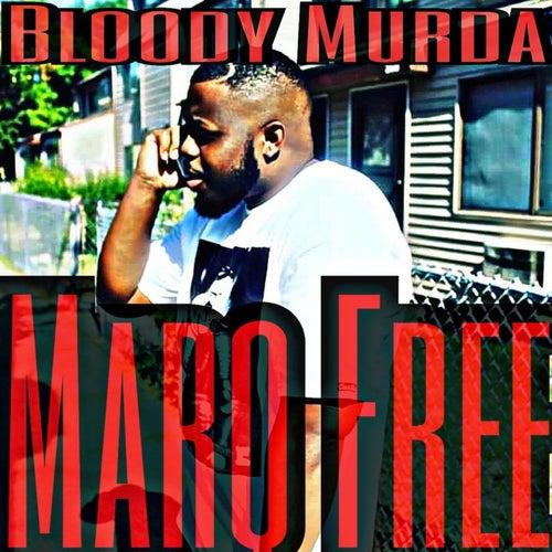 Bloody Murda de Marq Free