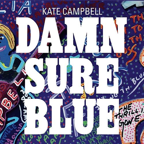 Damn Sure Blue de Kate Campbell