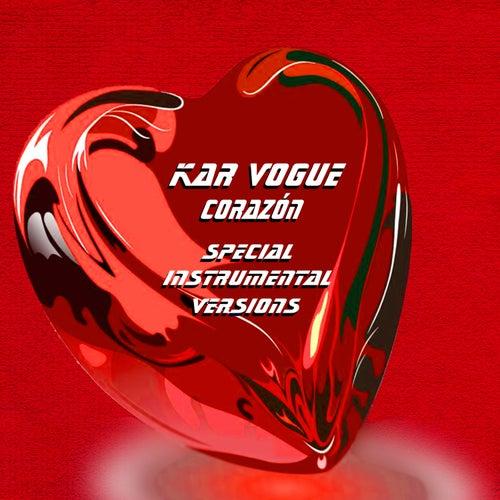 Corazón (Special Instrumental Versions [Tribute To Maluma - Corazón]) by Kar Vogue