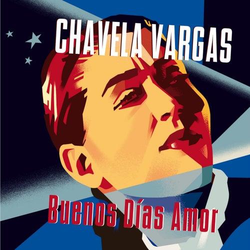 Buenos Días Amor de Chavela Vargas