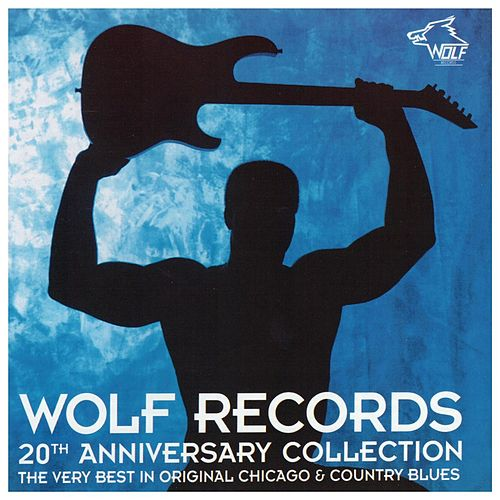 Wolf Records 20th Anniversary Collection de Muddy Waters