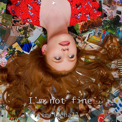 I'm Not Fine by Emily Hall