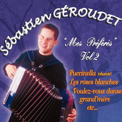 Mes préférés, Vol. 2 von Sébastien Géroudet