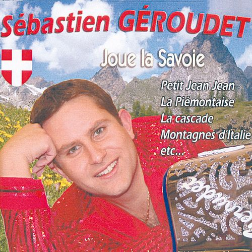 Joue la Savoie, Vol. 1 von Sébastien Géroudet
