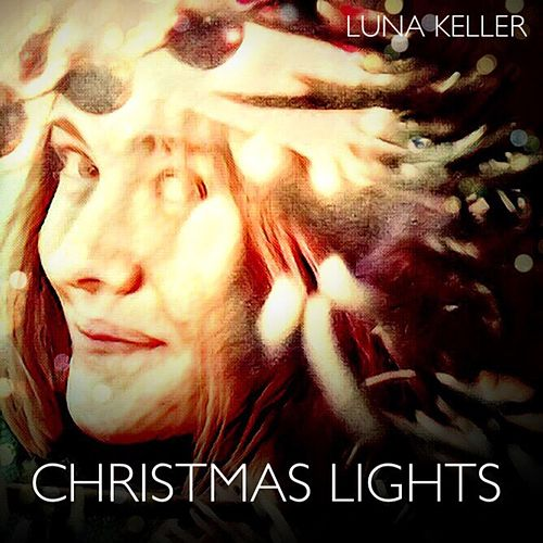 Christmas Lights by Luna Keller