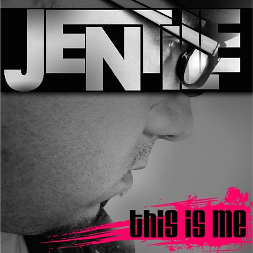 This Is Me by Jentile