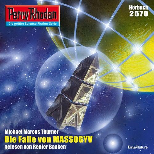 Die Falle von MASSOGYV - Perry Rhodan - Erstauflage 2570 (Ungekürzt) von Michael Marcus Thurner