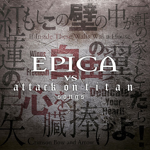 Epica vs. Attack on Titan Songs von Epica