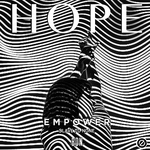 Hope by EMPOWER Slave to None