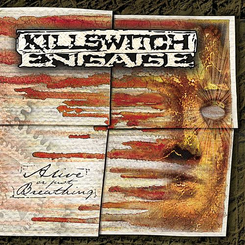 Alive Or Just Breathing de Killswitch Engage