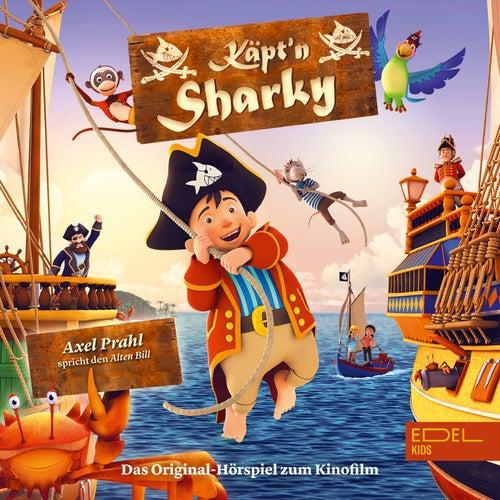 Käpt'n Sharky (Das Original-Hörspiel zum Kinofilm) von Käpt'n Sharky