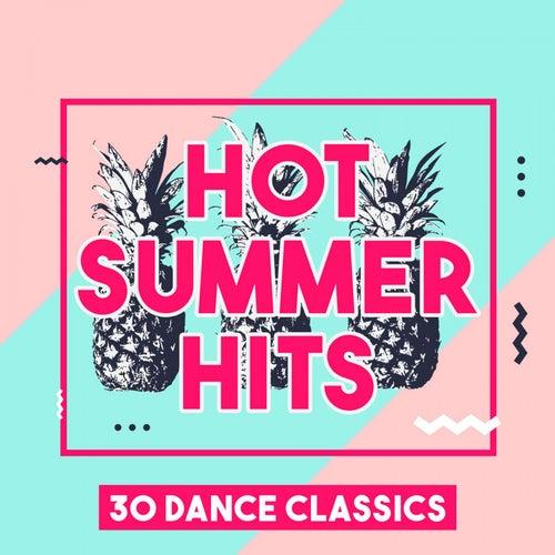 Hot Summer Hits - 30 Dance Classics de Various Artists