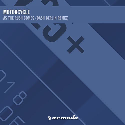 As The Rush Comes (Dash Berlin Remix) de Motorcycle