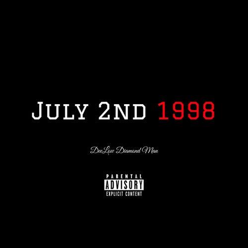 July 2nd 1998 by Deelow Diamond Man