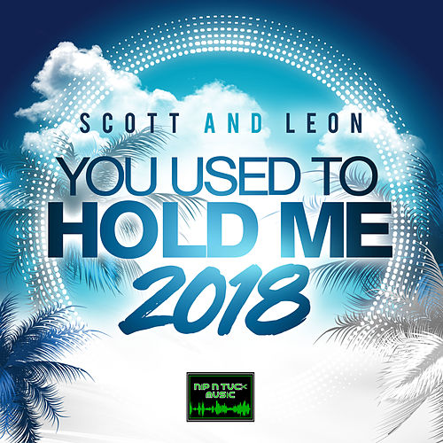 Scott & Leon - You Used to Hold Me -EP by Scott