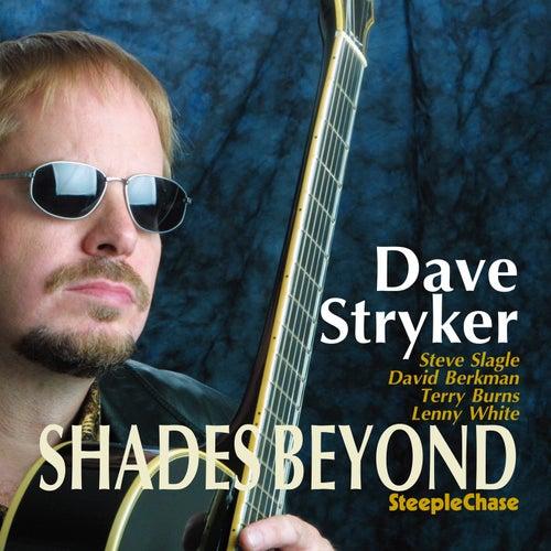 Shades Beyond de Dave Stryker