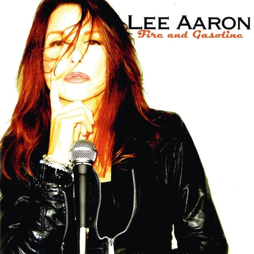 Fire and Gasoline by Lee Aaron
