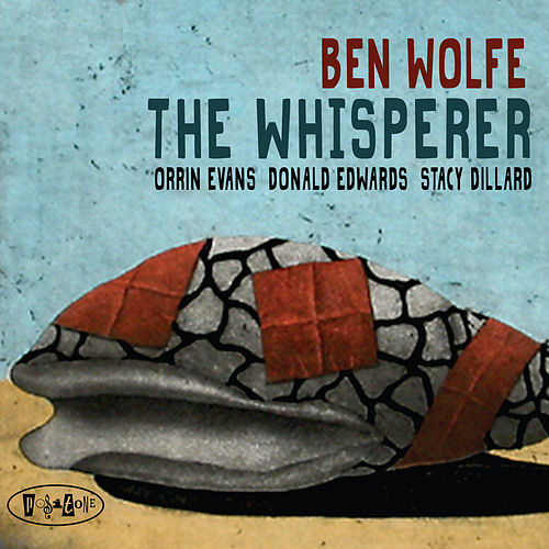 The Whisperer by Ben Wolfe