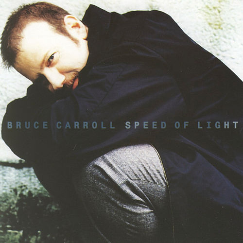 Speed Of Light von Bruce Carroll