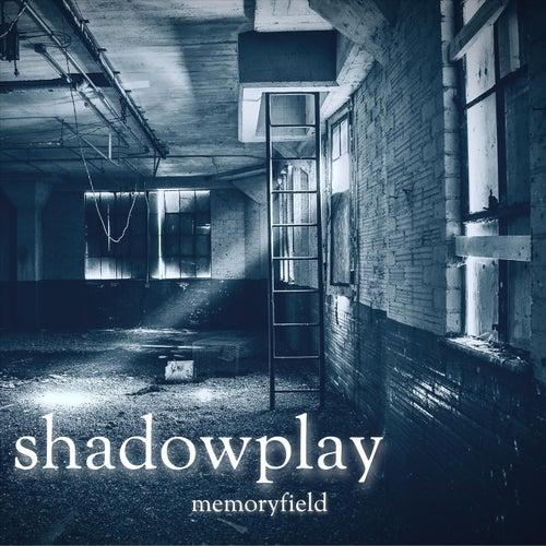 Shadowplay (feat. Callie Crofts) von Memoryfield