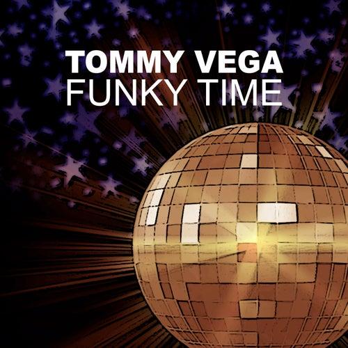 Funky Time by Tommy Vega