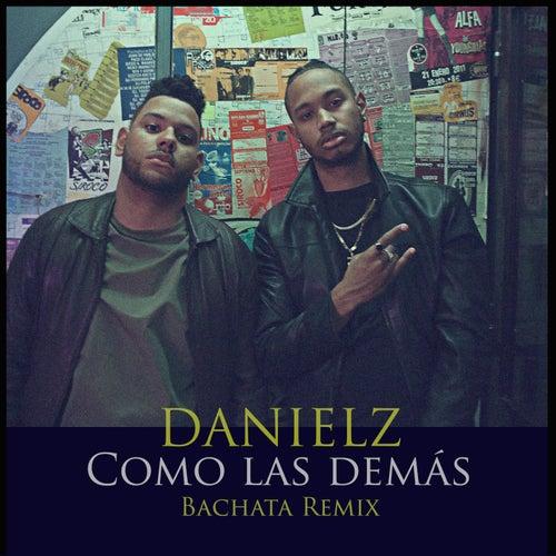 Como las Demás (Bachata Remix) by Danielz