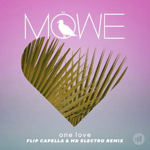 One Love (Flip Capella & MD Electro Remix) von Möwe