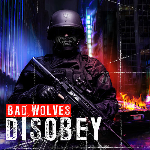 Disobey von Bad Wolves