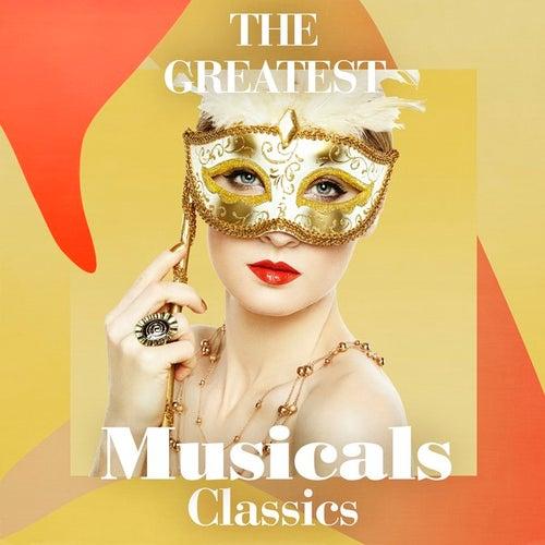 The Greatest Musicals Classics de Various Artists