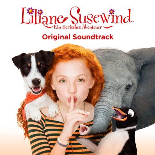 Liliane Susewind - Ein tierisches Abenteuer (Original Motion Picture Soundtrack) von Various Artists