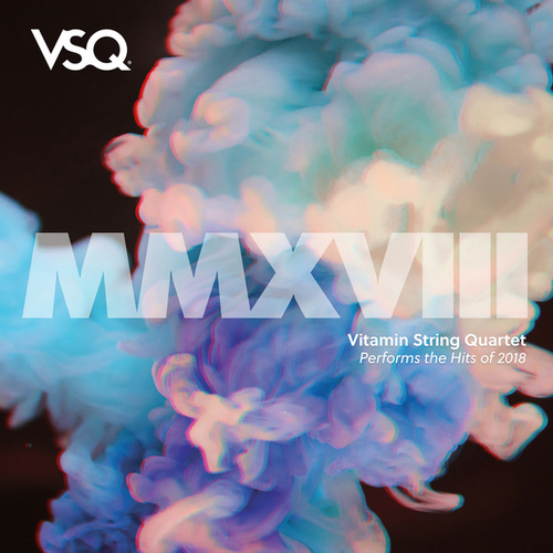 VSQ Performs the Hits of 2018 de Vitamin String Quartet