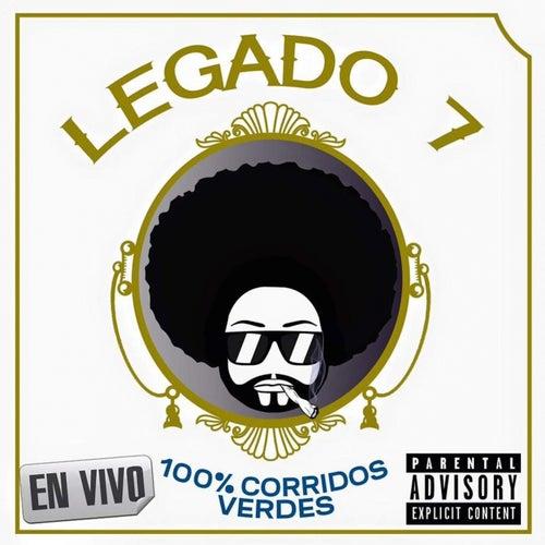 100% Corridos Verdes (En Vivo) de Legado 7