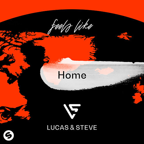 Home by Lucas & Steve
