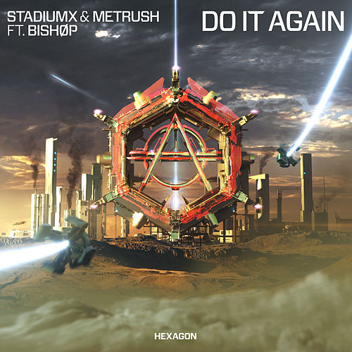 Do It Again (feat. BISHØP) de Stadiumx