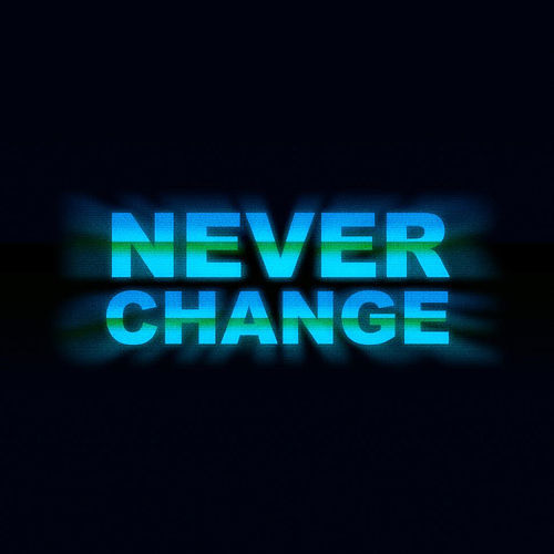 Never Change by Nas Leber