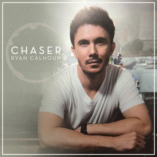 Chaser by Ryan Calhoun