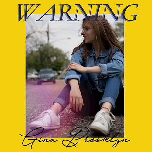 Warning by Gina Brooklyn