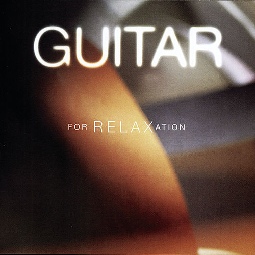 Guitar for Relaxation by Julian Bream