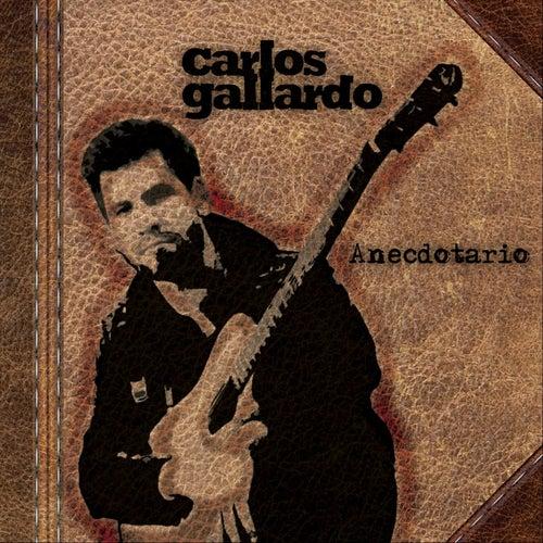 Anecdotario de Carlos Gallardo
