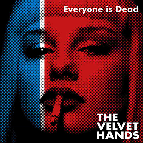 Everyone Is Dead de The Velvet Hands