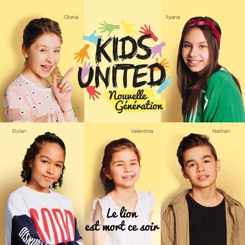 Le lion est mort ce soir de Kids United nouvelle génération