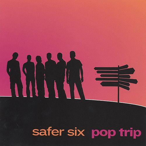 Pop Trip de Safer Six