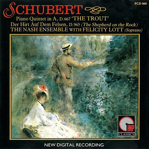 Schubert: Piano Quintet in A Major by The Nash Ensemble